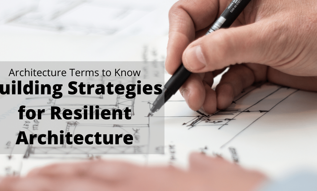 Architecture Terms: Building Strategies