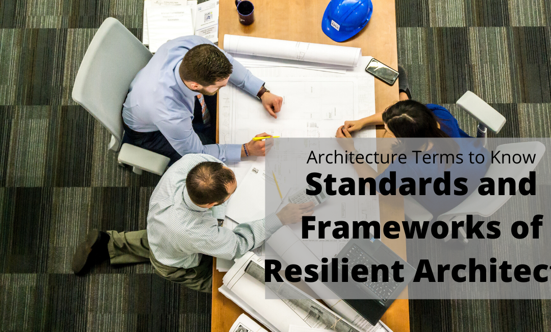 Architecture Terms: Standards And Frameworks